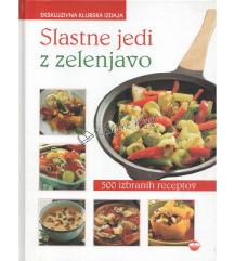 Knjiga-Slastne jedi z zelenjavo(500receptov)