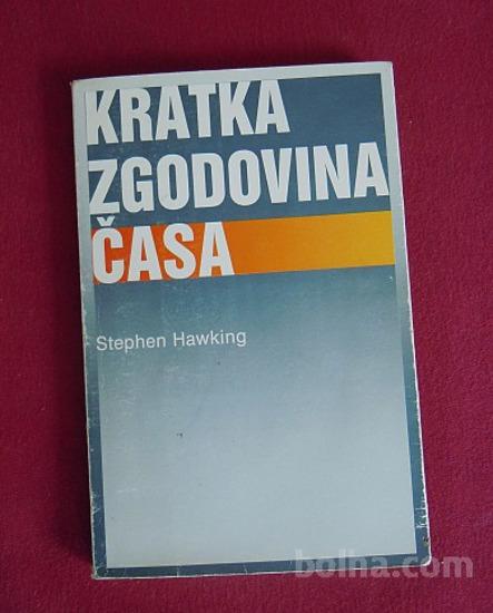 STEPHEN W. HAWKING - KRATKA ZGODOVINA ČASA