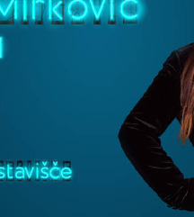Vstopnice Dragana Mirkovič
