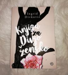 NOVA Knjiga za divjo žensko (Ingrid Divković)