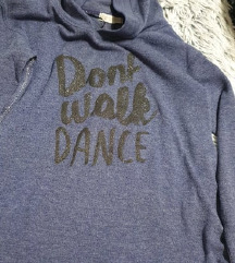 Dont walk dance pulover
