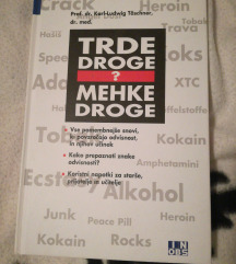 Trde droge mehke droge